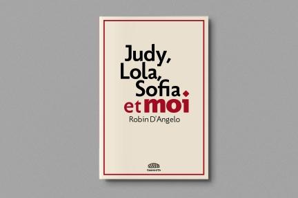 Judy, Lola, Sofia et moi