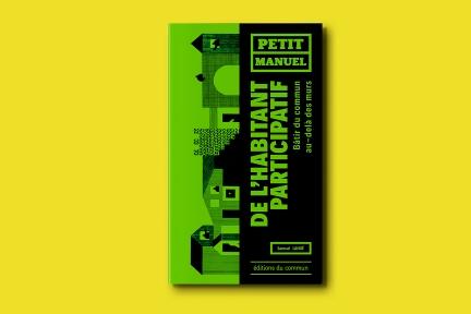 Petit manuel de l'habitant participatif